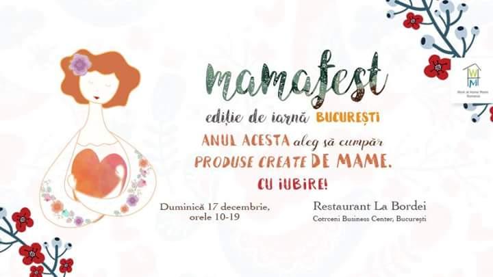 Mama Fest, târgul de produse handmade create de mame iscusite, are loc duminică